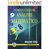Introducción al análisis matemático: Operaciones fundamentales (Spanish Edition)