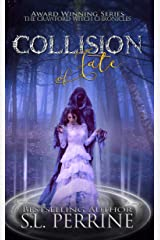 Collision of Fate (The Crawford Witch Chronicles Book 3) Kindle Edition