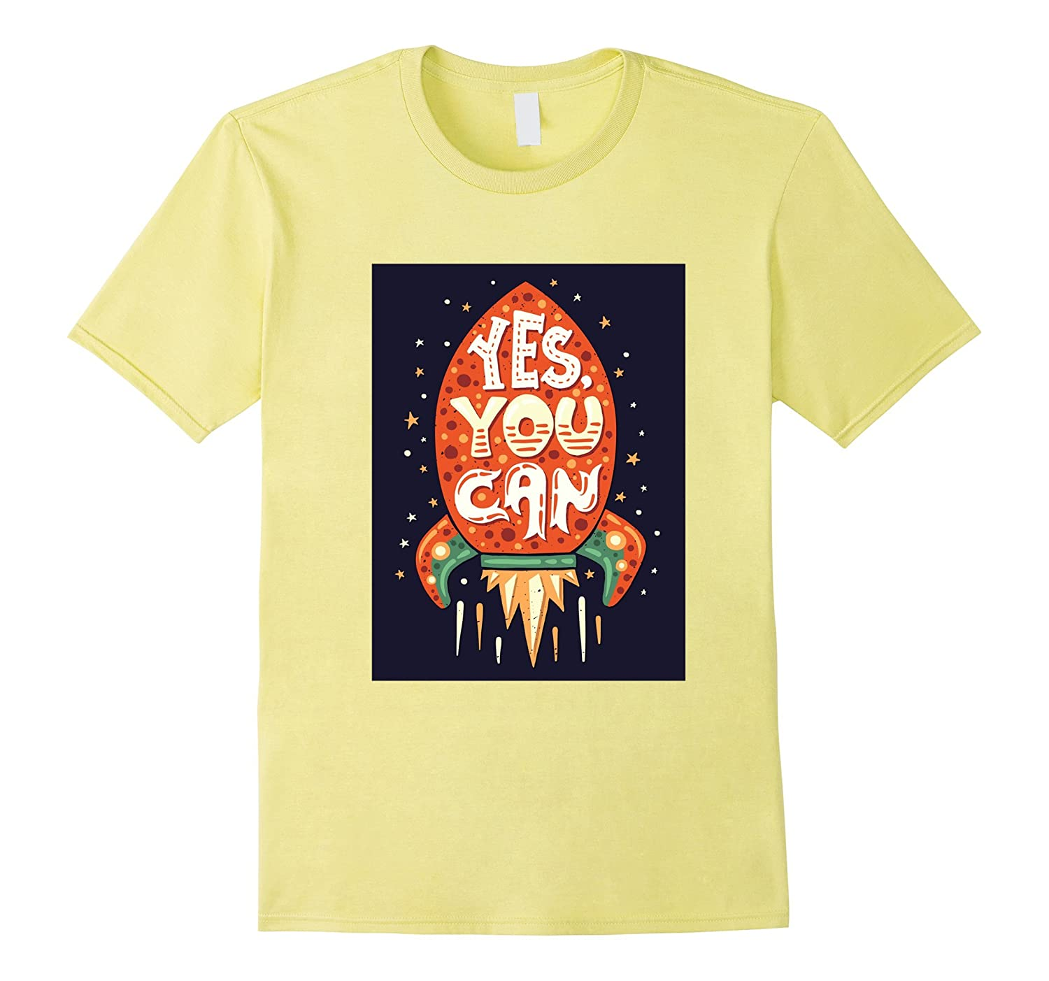 Yes You Can T-Shirt with Space Rocket-TH