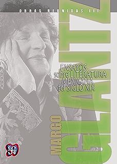 Obras reunidas III. Ensayos sobre la literatura popular mexicana del siglo XIX (Spanish Edition