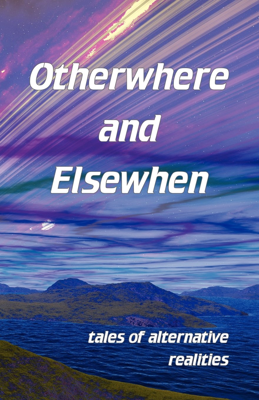 Otherwhere and Elsewhen ebook