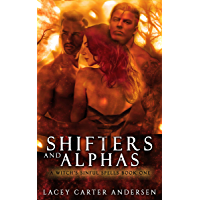 Shifters and Alphas: A Standalone Reverse Harem (A Witch's Sinful Spells Book 1) (English Edition)
