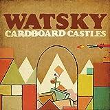 Cardboard Castles [Explicit]