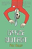 Office Mutant