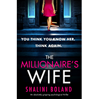 The Millionaire's Wife: An absolutely gripping psychological thriller