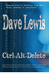 Ctrl-Alt-Delete (Hagar Trilogy Book 1) Kindle Edition