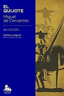 El Quijote: Edición a cargo de Blanca Ripoll Sintes (Austral Educación)