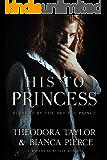 His to Princess, a modern fairytale romance: Loving World, Les Iles de la Victoire