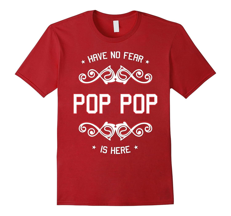 Grandpa  POP POP T-Shirt POP POP is here-RT