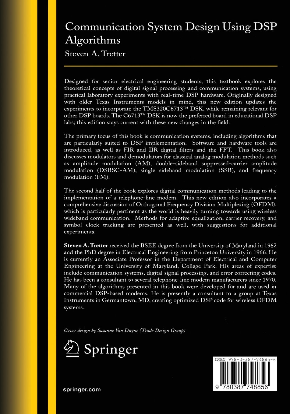 Communication System Design Using Dsp Algorithms With Laboratory Double Sideband Suppressed Carrier Dsb Sc Modulator Experiments For The Tms320c6713tm Dsk Steven A Tretter Libros