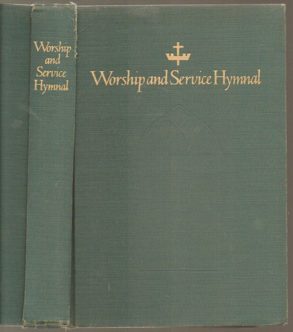 Worship and Service Hymnal, For Church, School and Home