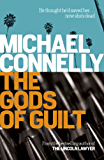 The Gods of Guilt (Haller 5) (Mickey Haller)