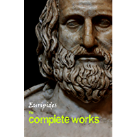 Euripides: The Complete Works (English Edition)