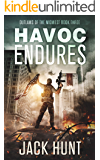 Havoc Endures: A Post-Apocalyptic EMP Survival Thriller (Outlaws of the Midwest Book 3)