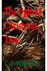 The Ugliest Christmas Tree Kindle Edition