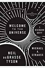 Welcome to the Universe: An Astrophysical Tour (Astrophysics for People in a Hurry Series) Kindle Edition