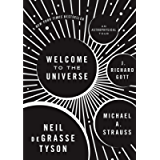 Welcome to the Universe: An Astrophysical Tour (Astrophysics for People in a Hurry Series)