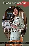 Due for Discard (An Aimee Machado Mystery Book 1)