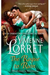 The Rogue to Ruin (Misadventures in Matchmaking) Mass Market Paperback