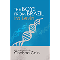 The Boys From Brazil: Introduction by Chelsea Cain (English Edition)