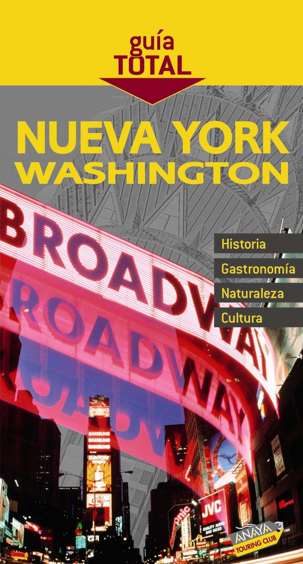 Nueva York Washington / New York Washington (Guia Total / Total Guide) (Spanish Edition) PDF