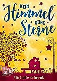 Kein Himmel ohne Sterne (German Edition)