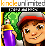 Subway Surfers: The Ultimate Cheats & Hacks Book