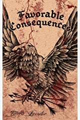 Favorable Consequences Kindle Edition