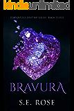 Bravura (Portentous Destiny Series Book 3)