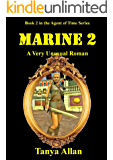 Marine 2: A Very Unusual Roman (The Agent of time)