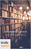Mary O'Reilly Paranormal Mysteries: Missing Links (Kindle Worlds Novella)
