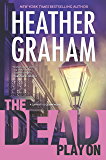 The Dead Play On (Cafferty & Quinn Novels Book 3)