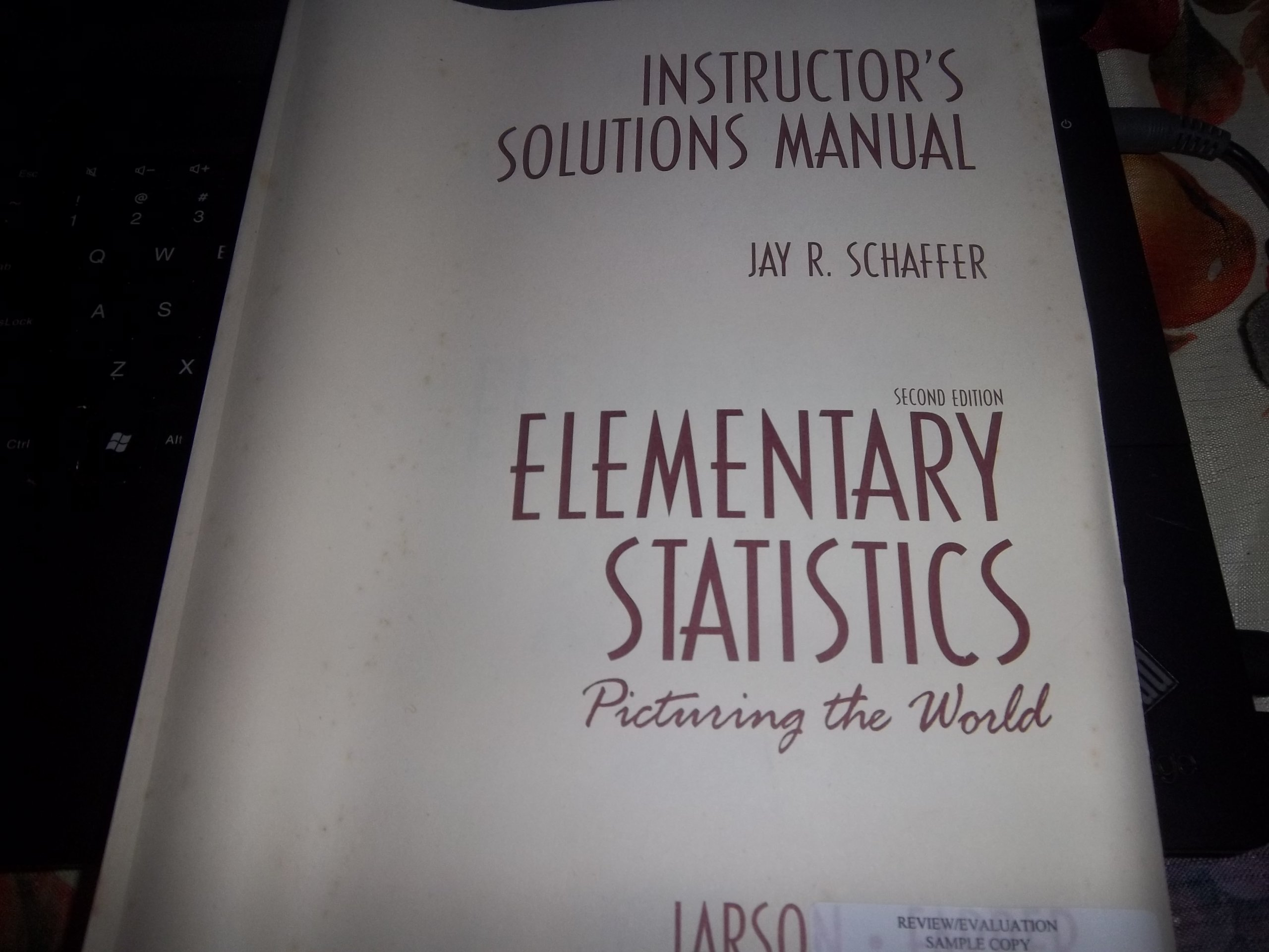 Instructors Solutions Manual: Elementary Statistics, Picturing the World,  2nd Edition: Ron Larson: 9780130659309: Amazon.com: Books