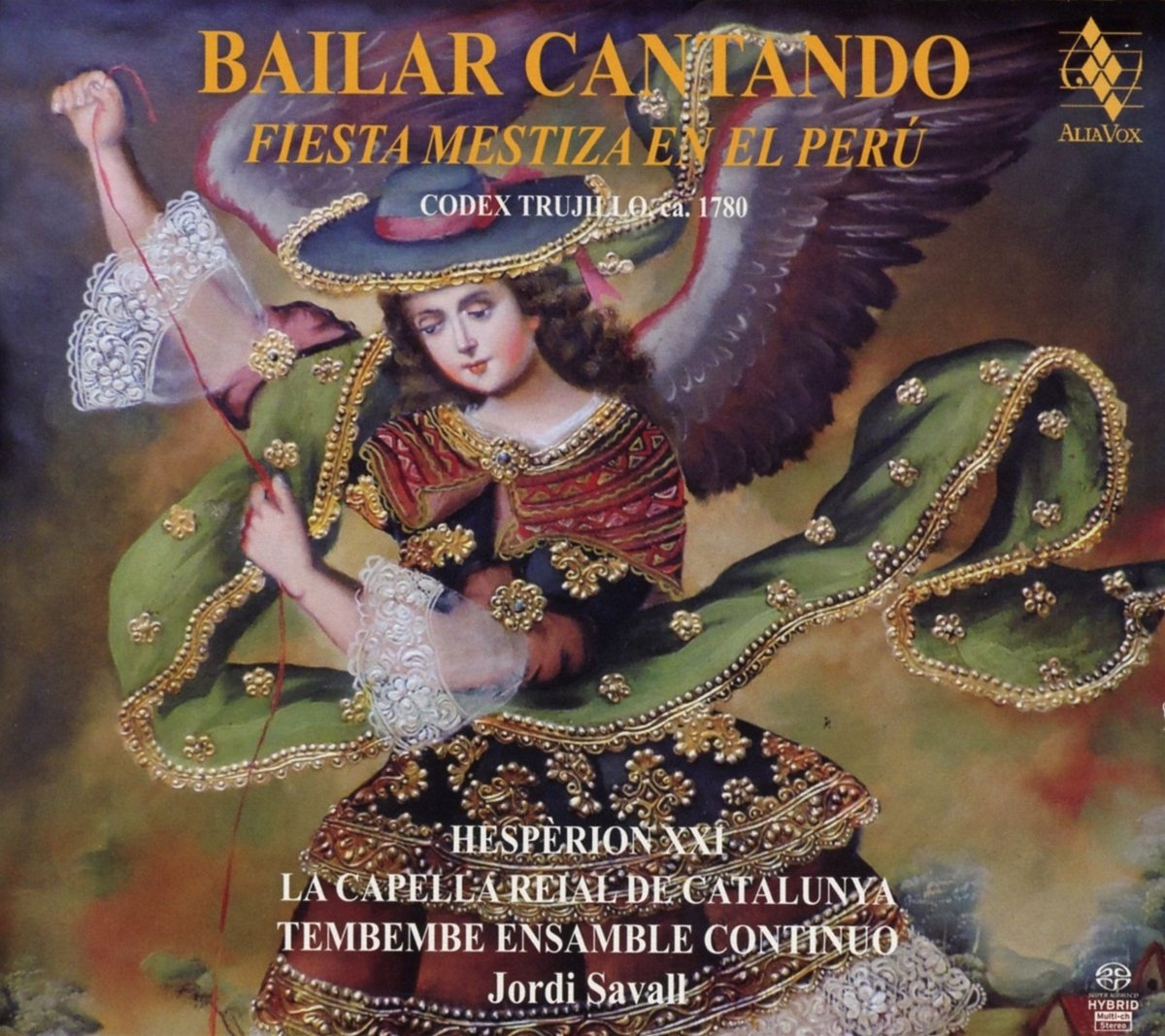 SACD : Jordi Savall - Bailar Cantando - Fiesta Mestiza En El Peru (SACD)