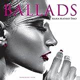 BALLADS【完全初回限定アナログ盤】 [Analog]