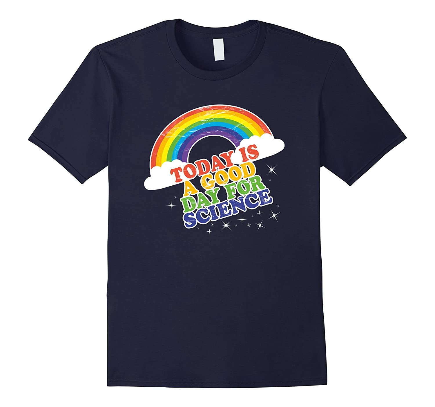 Science TShirt, Today Is A Good Day, Rainbow-BN