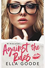 Against the Rules Kindle Edition
