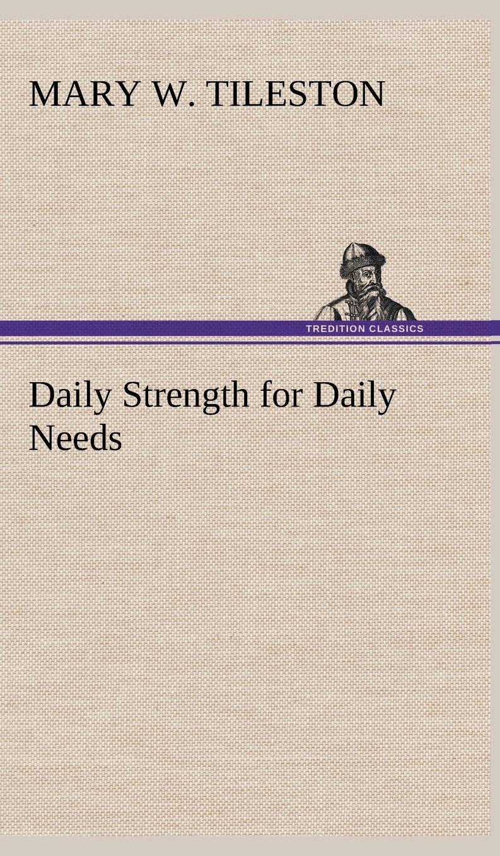 Daily Strength for Daily Needs pdf epub