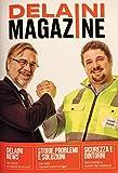Delaini Magazine. Sicurezza Macchine e vita di fabbrica