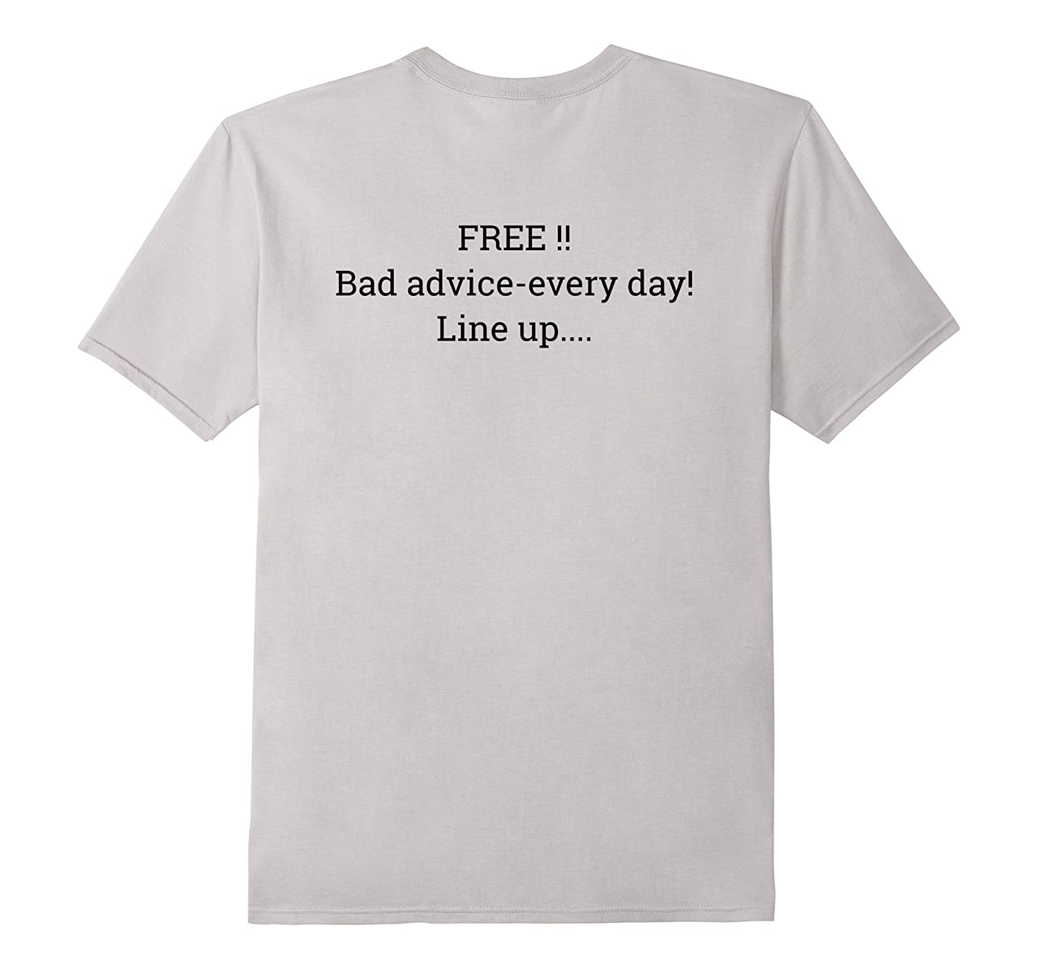 Red Oak Collections : Free Bad Advice Tshirt-TH