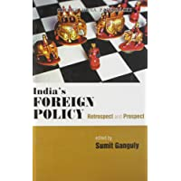 India's Foreign Policy: Retrospect and Prospect