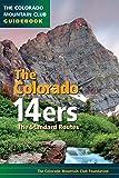 Colorado 14ers: The Standard Routes (Colorado Mountain Club Guidebooks)
