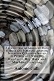 A collection of Advanced Data Science and Machine Learning Interview Questions Solved in Python and Spark  (II) (A Collection of Programming Interview Questions Book 7)