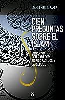 Cien Preguntas Sobre El Islam: Entrevista