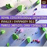 マーラー:交響曲第1番ニ長調「巨人」 (Royal Concertgebouw Orchestra / Mahler : Symphony No. 1 / Mariss Jansons ; Chief Conductor) [SACD Hybrid] [輸入盤・日本語解説書付]
