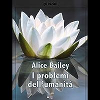 I problemi dell'umanità (gli Iniziati) (Italian Edition) book cover