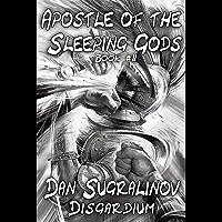 Apostle of the Sleeping Gods (Disgardium Book #2): LitRPG Series