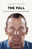 The fall: Ascesa e caduta di Lance Armstrong