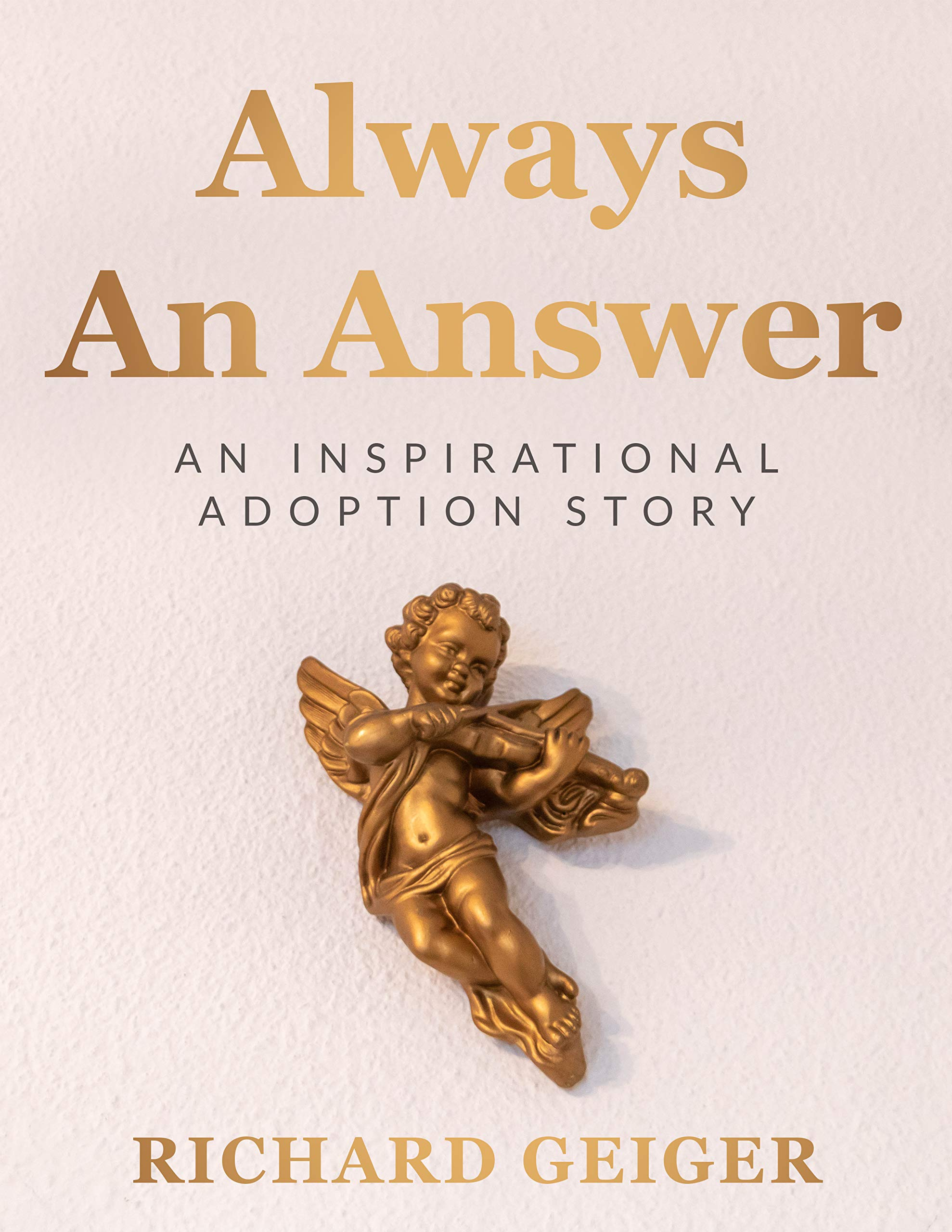 Always An Answer  An Inspirational Adoption Story  English Edition