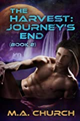 The Harvest: Journey's End (The Harvest series Book 2) Kindle Edition